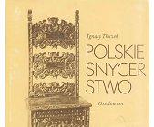 Szczegóły książki POLSKIE SNYCERSTWO