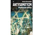 Szczegóły książki ANTYSEMITYZM. WSPÓŁCZESNE OBLICZA