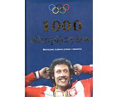 Szczegóły książki 1000 OLIMPIJCZYKÓW