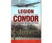 Szczegóły książki LEGION CONDOR - HISZPAŃSKA WOJNA HITLERA