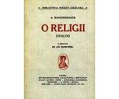 Szczegóły książki O RELIGII. DYALOG