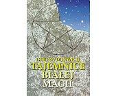 Szczegóły książki TAJEMNICE BIAŁEJ MAGII