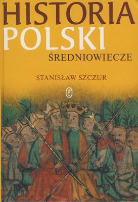 HISTORIA POLSKI - ŚREDNIOWIECZE