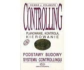 Szczegóły książki CONTROLLING - PLANOWANIE, KONTROLA, ZARZĄDZANIE