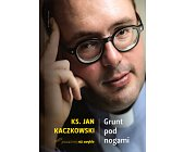 Szczegóły książki GRUNT POD NOGAMI