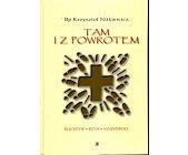 Szczegóły książki TAM I Z POWROTEM
