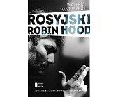 Szczegóły książki ROSYJSKI ROBIN HOOD