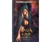 Szczegóły książki MAGIA KRWI