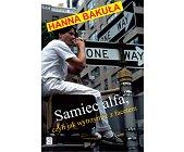 Szczegóły książki SAMIEC ALFA CZYLI JAK WYTRZYMAĆ Z FACETEM