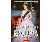 Szczegóły książki KRÓLOWA - BIOGRAFIA ELŻBIETY II