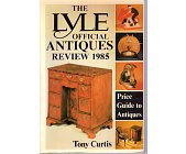 Szczegóły książki THE LYLE OFFICIAL ANTIQUES REVIEW 1985