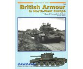 Szczegóły książki BRITISH ARMOUR IN NORTH-WEST EUROPE (ARMOR AT WAR SERIES 7069)