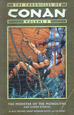 THE CHRONICLES OF CONAN, VOLUME 3: THE MONSTER OF THE MONOLITHS AND OTHER STORIES