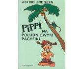 Szczegóły książki PIPPI NA POŁUDNIOWYM PACYFIKU