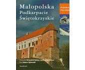 Szczegóły książki MAŁOPOLSKA, PODKARPACIE, ŚWIĘTOKRZYSKIE
