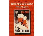 Szczegóły książki RZECZPOSPOLITA WALCZĄCA WRZESIEŃ - GRUDZIEŃ 1939