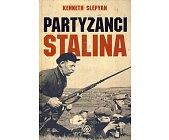 Szczegóły książki PARTYZANCI STALINA