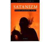 Szczegóły książki SATANIZM. HISTORIA, KONTROWERSJE, PYTANIA