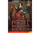 Szczegóły książki ILUSTROWANY POCZET WŁADCZYŃ POLSKICH