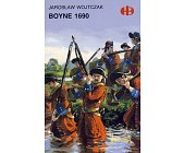 Szczegóły książki BOYNE 1690 (HISTORYCZNE BITWY)