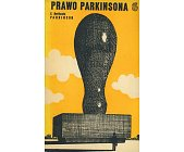 Szczegóły książki PRAWO PARKINSONA