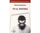 Szczegóły książki TO JA, EDICZKA