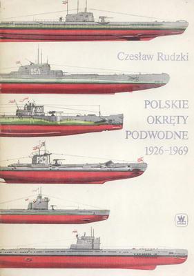 POLSKIE OKRĘTY PODWODNE 1926 - 1969