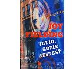 Szczegóły książki JULIO GDZIE JESTEŚ?