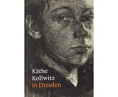 Szczegóły książki KATHE KOLLWITZ IN DRESDEN