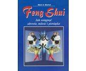 Szczegóły książki FENG SHUI - JAK OSIĄGNĄĆ ZDROWIE, MIŁOŚĆ I PIENIĄDZE