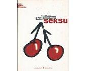 Szczegóły książki TO NIE JEST KSIĘGA SEKSU