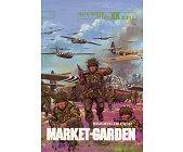 Szczegóły książki MARKET - GARDEN
