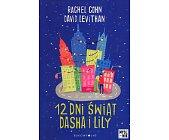 Szczegóły książki 12 DNI ŚWIĄT DASHA I LILY