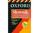 Szczegóły książki OXFORD - SŁOWNIK NIEMIECKO-POLSKI, POLSKO-NIEMIECKI