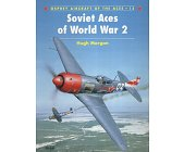 Szczegóły książki SOVIET ACES OF WORLD WAR 2 (OSPREY AIRCRAFT OF THE ACES 15)