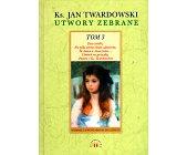 Szczegóły książki UTWORY ZEBRANE - TOM 3