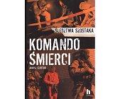 Szczegóły książki KOMANDO ŚMIERCI