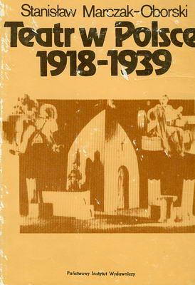 TEATR W POLSCE 1918-1939