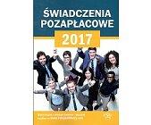 Szczegóły książki ŚWIADCZENIA POZAPŁACOWE 2017