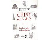 Szczegóły książki CHINY OD A DO Z. PAŃSTWO ŚRODKA NA KAŻDĄ KIESZEŃ