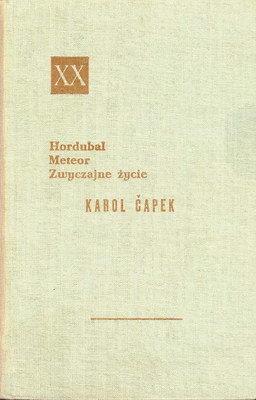 Znalezione obrazy dla zapytania Karol Čapek : Hordubal / Meteor / Zwyczajne życie 1958