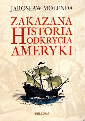 ZAKAZANA HISTORIA ODKRYCIA AMERYKI