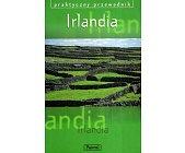 Szczegóły książki IRLANDIA - PRAKTYCZNY PRZEWODNIK