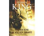 Szczegóły książki STEPHEN KING NA WIELKIM EKRANIE