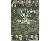 Szczegóły książki GENERAŁOWIE POLSCY