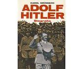 Szczegóły książki ADOLF HITLER - BIOGRAFIA