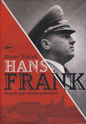 HANS FRANK - BIOGRAFIA GENERALNEGO GUBERNATORA