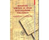 Szczegóły książki BIULETYNY KOMITETU DO SPRAW BEZPIECZEŃSTWA PUBLICZNEGO