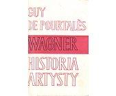 Szczegóły książki WAGNER HISTORIA ARTYSTY