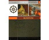 Szczegóły książki RELIGIE ŚWIATA - TOM IV - BUDDYZM